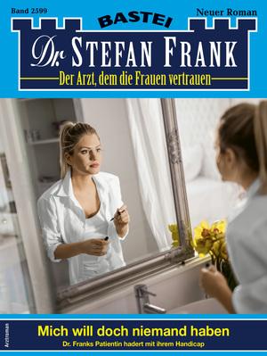 Dr. Stefan Frank 2599 - Arztroman
