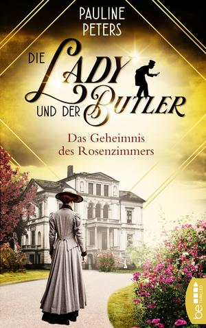 Die Lady und der Butler - Das Geheimnis des Rosenzimmers
