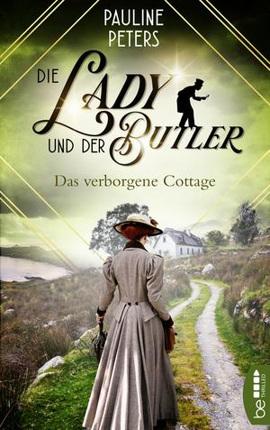 Die Lady und der Butler - Das verborgene Cottage