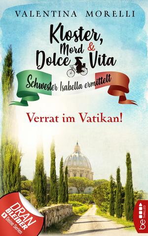 Kloster, Mord und Dolce Vita - Verrat im Vatikan!