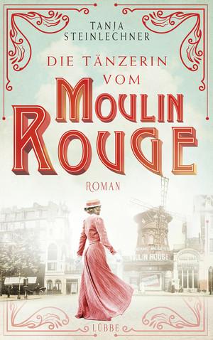 Die Tänzerin vom Moulin Rouge