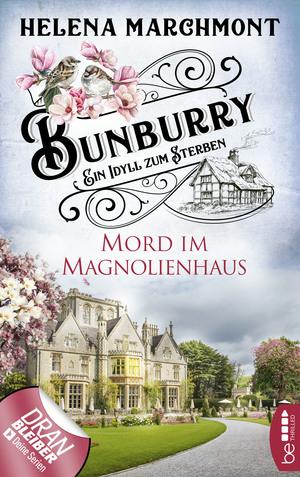 Bunburry - Mord im Magnolienhaus