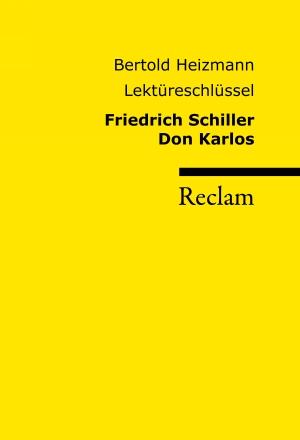 Friedrich Schiller: Don Karlos