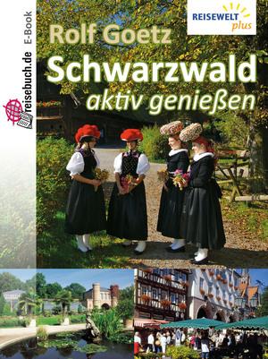 Schwarzwald - aktiv genießen