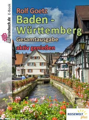 Baden Württemberg - aktiv genießen