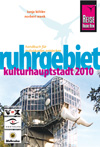 Ruhrgebiet - Kulturhauptstadt 2010