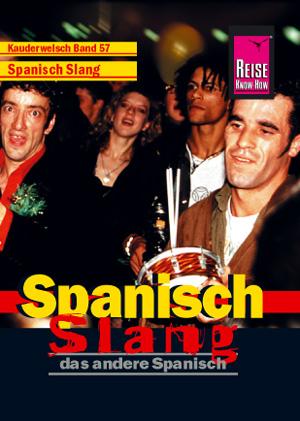 Spanisch Slang