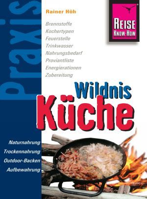 Wildnis Küche