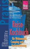 Reise-Kochbuch für Wohnmobil, Camping und Ferienwohnung