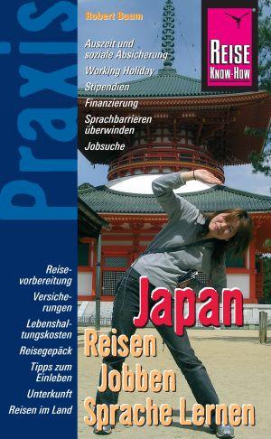 Japan - reisen, jobben, Sprache lernen