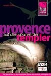 Provence - Auf den Spuren der Templer