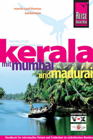 Kerala mit Mumbai und Madurai