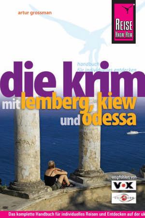 Die Krim mit Lemberg, Kiew und Odessa
