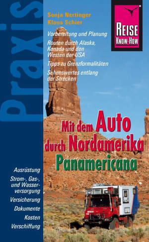 Mit dem Auto durch Nordamerika - Panamericana