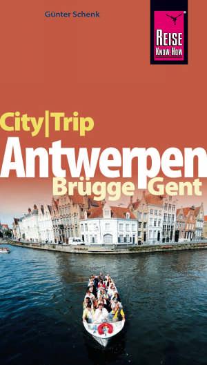Antwerpen, Brügge, Gent