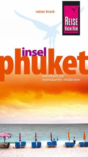 Phuket und Umgebung