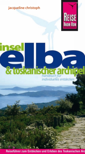 Insel Elba & Toskanischer Archipel