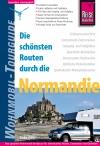 Vergrößerte Darstellung Cover: Die schönsten Routen durch die Normandie. Externe Website (neues Fenster)
