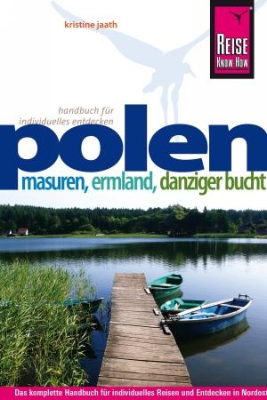 Polen - Masuren, Ermland, Danziger Bucht