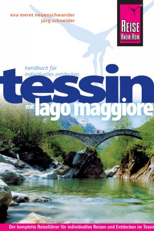 Tessin und Lago Maggiore