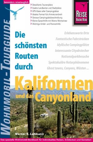 Die schönsten Routen durch Kalifornien und das Canyonland