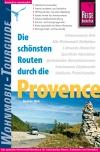 Die schönsten Routen durch die Provence