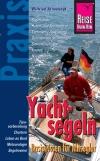 Yachtsegeln - Basiswissen für Mitsegler