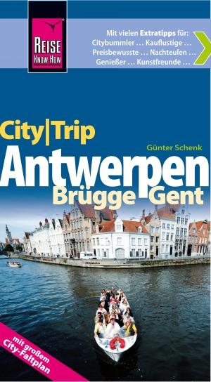 City-Trip Antwerpen, Brügge, Gent