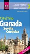 City-Trip Granada, Sevilla, Córdoba