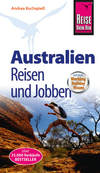 Australien - Reisen und Jobben mit dem Working Holiday Visum