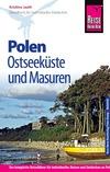 Polen - Ostseeküste und Masuren