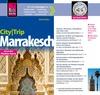 City-Trip Marrakesch