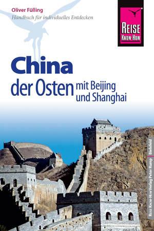 China - der Osten mit Beijing und Shanghai