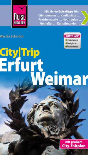 City-Trip Erfurt, Weimar