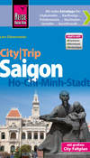 City-Trip Saigon - Ho-Chi-Minh-Stadt