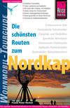 Die schönsten Routen zum Nordkap