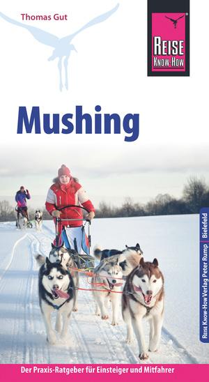 Mushing - Hundeschlittenfahren