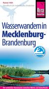 Vergrößerte Darstellung Cover: Mecklenburg, Brandenburg: Wasserwandern. Externe Website (neues Fenster)