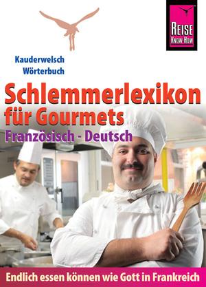 Schlemmerlexikon für Gourmets
