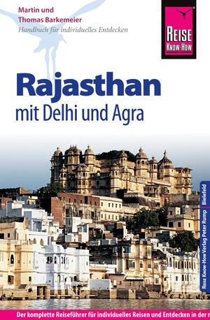 Rajasthan mit Delhi und Agra
