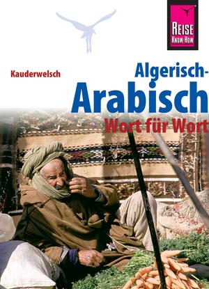 Algerisch-Arabisch - Wort für Wort