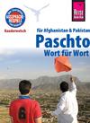 Paschto für Afghanistan und Pakistan - Wort für Wort