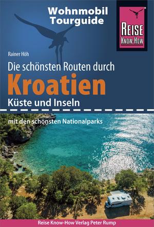 Reise Know-How Wohnmobil-Tourguide Kroatien - Küste und Inseln