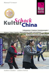 Vergrößerte Darstellung Cover: Reise Know-How KulturSchock China. Externe Website (neues Fenster)