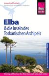 Elba und die anderen Inseln des Toskanischen Archipels