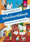 Vergrößerte Darstellung Cover: Schwiizertüütsch. Externe Website (neues Fenster)