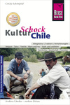 Vergrößerte Darstellung Cover: Reise Know-How KulturSchock Chile. Externe Website (neues Fenster)