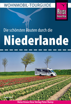Reise Know-How Wohnmobil-Tourguide Niederlande
