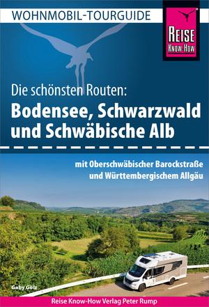 Reise Know-How Wohnmobil-Tourguide Bodensee, Schwarzwald und Schwäbische Alb