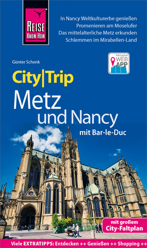 Reise Know-How CityTrip Metz und Nancy mit Bar-Le-Duc